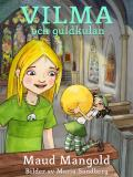 Cover for Vilma och guldkulan