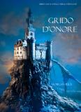 Cover for Grido d'Onore (Libro #4 in L'Anello dello Stregone)