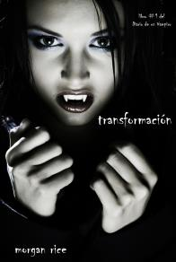 Omslagsbild för Transformación (Libro #1 del Diario de un Vampiro)