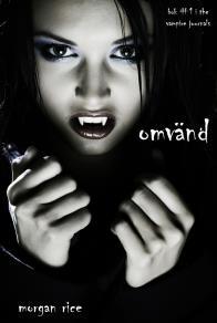 Cover for Omvänd (bok #1 in The Vampire Journals)