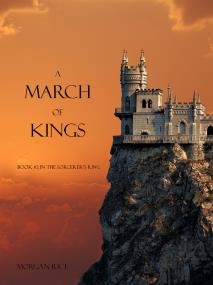 Cover for A March of Kings (Book #2 in the Sorcerer's Ring)