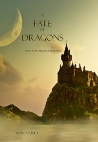 Cover for A Fate of Dragons (Book #3 in the Sorcerer's Ring)