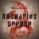 Omslagsbild för Bucharins upprop
