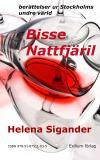 Cover for Bisse Nattfjäril : berättelser ur Stockholms undre värld