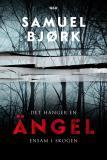 Omslagsbild för Det hänger en ängel ensam i skogen