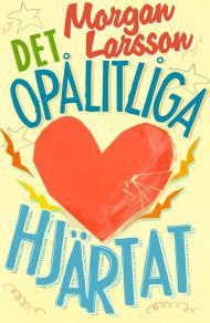 Cover for Det opålitliga hjärtat