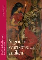 Omslagsbild för Sagor och svartkonst under antiken