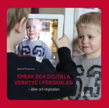Omslagsbild för Språk och digitala verktyg i förskolan - idéer och inspiration