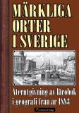 Bokomslag för Märkliga orter i Sverige