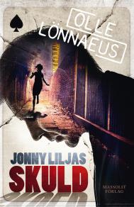 Omslagsbild för Jonny Liljas skuld