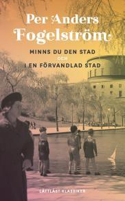 Cover for Minns du den stad och I en förvandlad stad / Lättläst