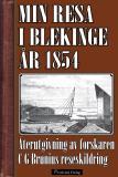 Bokomslag för Min resa i Blekinge och Kalmar 1854