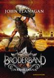 Cover for Broderband 2 - Inkräktarna