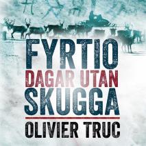 Cover for Fyrtio dagar utan skugga