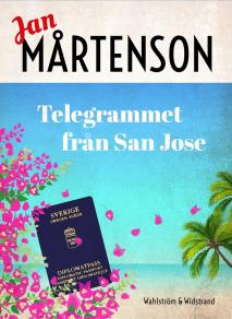 Cover for Telegrammet från San José