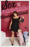 Omslagsbild för Sex and the mammaliv