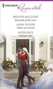 Cover for Romantik jorden runt/Nätter att minnas/Oväntat möte