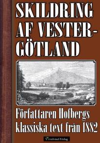 Omslagsbild för Skildring af Vestergötland