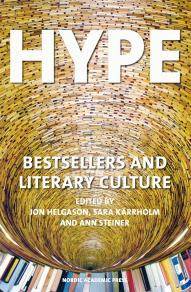 Cover for Hype : bestsellers and literary culture