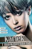 Cover for Kärlek i maskinernas tid