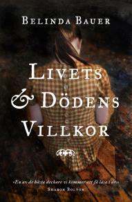 Cover for Livets och dödens villkor