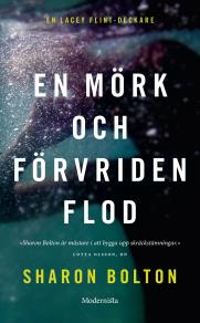 Cover for En mörk och förvriden flod (Lacey Flint del 4)