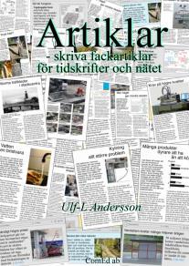 Omslagsbild för Artiklar - skriva fackartiklar för tidskrifter och nätet