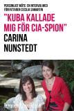 """Omslagsbild för """"Kuba kallade mig för CIA-spion"""" - Personligt möte: En intervju med författaren Cecilia Samartin"""