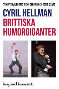 Omslagsbild för Brittiska humorgiganter - Två intervjuer med Ricky Gervais och Eddie Izzard