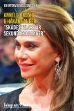 """Omslagsbild för """"Skådespelare är sekundärtalanger"""" - En intervju med Lena Olin"""