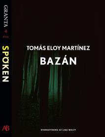Omslagsbild för Bazán: en e-singel ur Granta #4