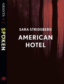 Omslagsbild för American Hotel: en e-singel ur Granta #4