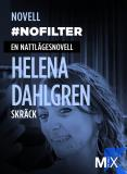 Cover for #nofilter : en nattlägesnovell