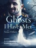 Cover for Ghosts I Have Met and Some Others