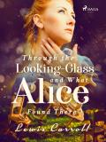 Omslagsbild för Through the Looking-glass and What Alice Found There