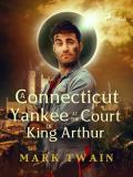 Omslagsbild för A yankee at the court of king Arthur