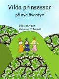 Omslagsbild för Vilda prinsessor på nya äventyr