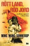 Omslagsbild för Rött land, röd jord : en flickas uppväxt i Maos Kina