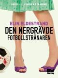Cover for Den nergrävde fotbollstränaren