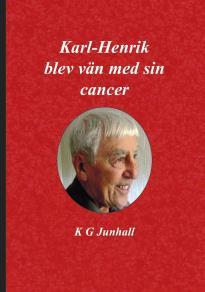 Omslagsbild för Karl-Henrik blev vän med sin cancer