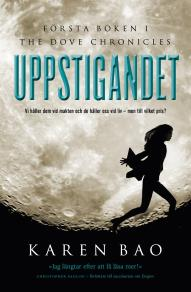 Cover for Uppstigandet (Första boken i The Dove Chronicles)
