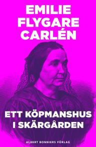 Cover for Ett köpmanshus i skärgården : del 1-3