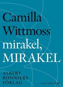 Cover for mirakel, MIRAKEL : Berättelser