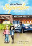 Omslagsbild för Bella och broder Superstar