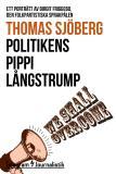 Omslagsbild för Politikens Pippi Långstrump - Ett porträtt av Birgit Friggebo, den folkpartistiska sprakfålen