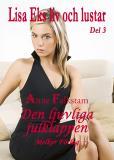 Cover for Lisa Eks liv och lustar - Del 3 - Den ljuvliga julklappen