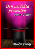 Cover for Den perfekta presenten
