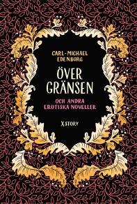 Cover for Över gränsen och andra erotiska noveller