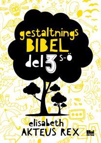 Cover for Gestaltningsbibel : del 3