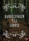 Cover for Handelsvägen till Lödöse